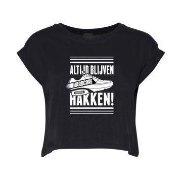 Hard-Wear Dames Croptop ALTIJD BLIJVEN HAKKEN! | zwart
