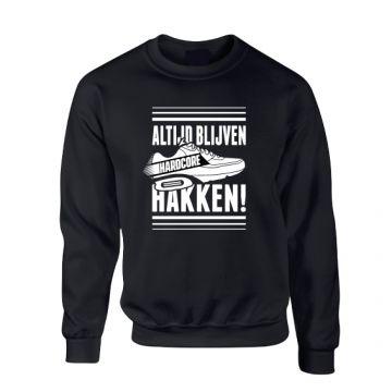 Hard-Wear Trui ALTIJD BLIJVEN HAKKEN! | zwart