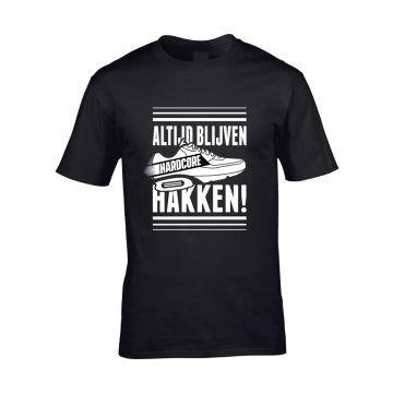 Hard-Wear T-shirt ALTIJD BLIJVEN HAKKEN! | zwart