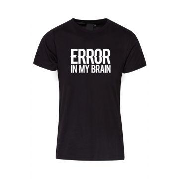Hard-Wear T-shirt Error In My Brain | zwart