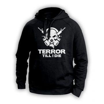 Terror Till i die Hooded black